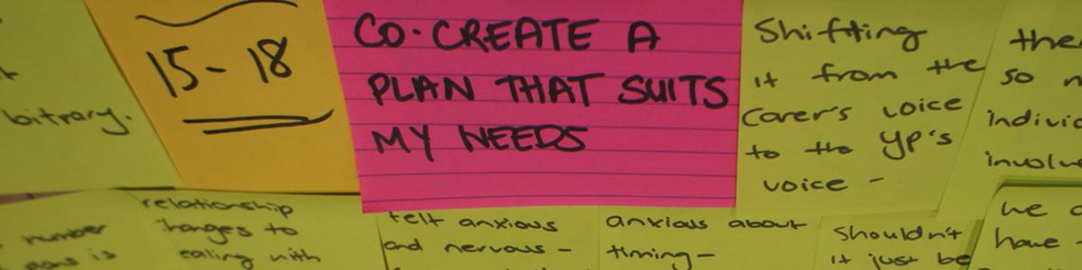Leaving Care postit notes from workshop